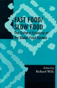 http://www.amazon.com/Fast-Food-Slow-Anthropology-Monographs/dp/075910915X